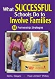 img - for By Paula Jameson Whitney - What Successful Schools Do to Involve Families: 55 Partnership Strategies book / textbook / text book