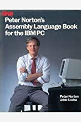 Peter Norton's Assembly Language Book for the IBM PC Paperback
