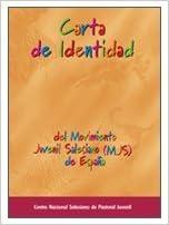 Carta de identidad del Movimiento Juvenil Salesiano Documentos salesianos: Amazon.es: Centro Nacional Salesiano de Pastoral Juvenil: Libros