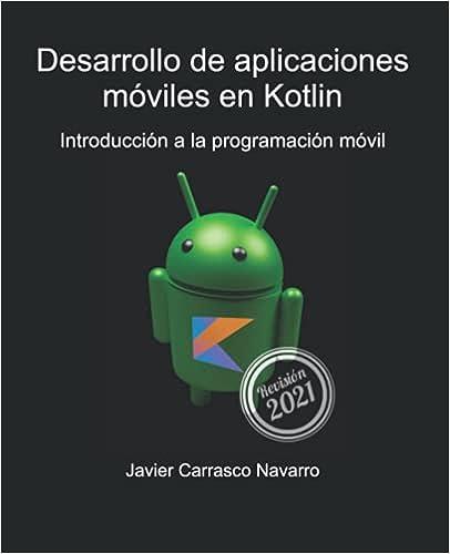 Desarrollo de aplicaciones móviles en Kotlin: Introducción a la programación móvil