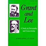 Book cover for Grant and Lee, a study in personality and generalship
