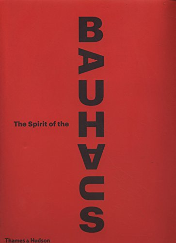 Image of The Spirit of the Bauhaus