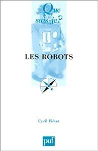 Les robots par Cyril Fiévet