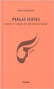 Book's Cover of Perlas sufíes: Saber y sabor de mevlânâ Rûmî (Español) Tapa dura – 30 marzo 2015