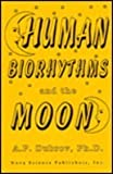 Human Biorhythms and the Moon, Dubrov, A. P., 1560721456