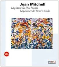 Livres gratuits Joan Mitchell, la peinture des deux mondes pdf ebook