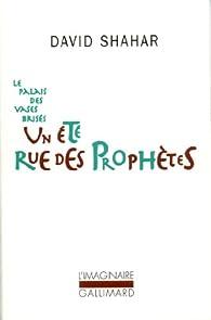 Un été rue des Prophètes par David Shahar