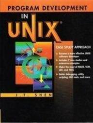 Program Development in Unix: Case Study Approach by Shen J. T. (1996-11-01) Paperback by