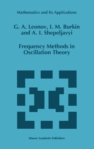 Frequency Methods in Oscillation Theory (Mathematics and Its Applications)
