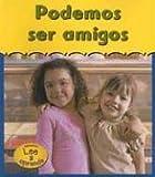 Podemos Ser Amigos, Denise M. Jordan, 1403444307
