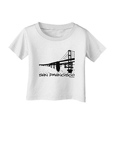 TooLoud Bay Bridge Cutout Design - San Francisco Infant T-Shirt - White - 06Months