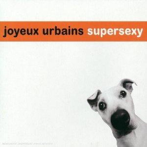 Joyeux urbains supersexy