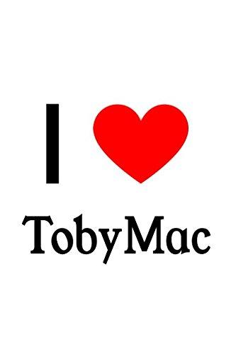 I Love TobyMac: TobyMac Designer Notebook