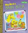 img - for Big Bird's Baby Book (Little Golden Storybooks) book / textbook / text book