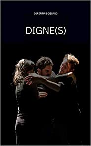 Digne(s) (French Edition)