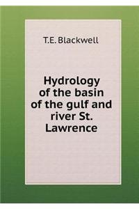 Hydrology of the basin of the gulf and river St. Lawrence ebook