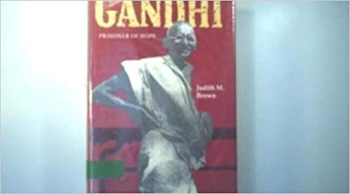 Gandhi Prisoner Of Hope By Brown Dr Judith M 1990 03 11
