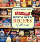 Favorite Brand Name All-New Best Loved Recipes of All Time, Not Stated, 0785361235