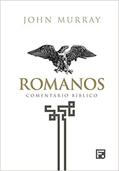 Romanos. Comentário Bíblico