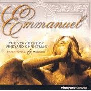 Emmanuel: The Very Best of Vineyard Christmas (2004-08-02)