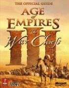 Age of Empires III: The WarChiefs (Prima Official Game Guide) (Age Of Empires 3 Warchiefs)