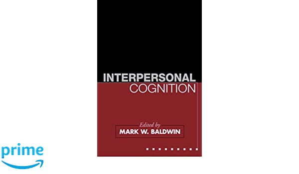 Interpersonal Cognition