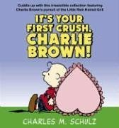 Download It's Your First Crush, Charlie Brown! PDF