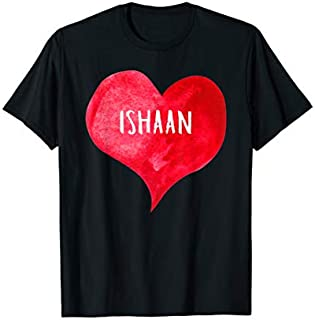 I Love ISHAAN - Love Heart shirt, Gifts Valentine's Day T-shirt | Size S - 5XL