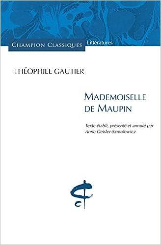 Amazon Fr Mademoiselle De Maupin Gautier Theophile Livres
