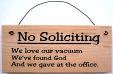 NO SOLICITING SIGN 3 inches by 7 inches by 1/2 thick wood sign clever