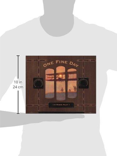 One Fine Day: A Radio Play
