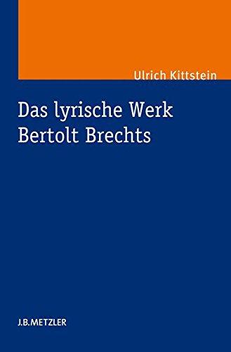 Das lyrische Werk Bertolt Brechts