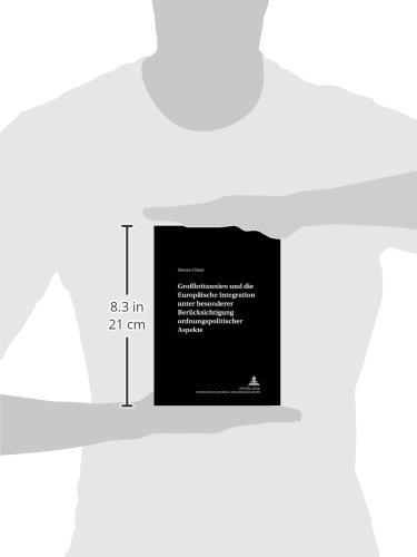 Großbritannien und die Europäische Integration unter besonderer Berücksichtigung ordnungspolitischer Aspekte (Schriften zur Wirtschaftstheorie und Wirtschaftspolitik) (German Edition) by Peter Lang GmbH, Internationaler Verlag der Wissenschaften