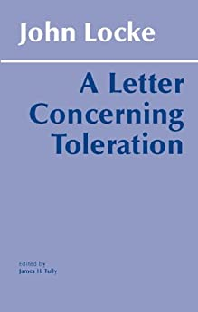 Letter Concerning Toleration by [John Locke, James H. Tully]