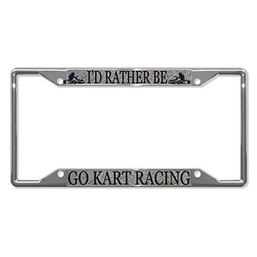 - Teisyouhu I'd Rather Be Go Kart Racing Sport Cute Car License Plage Tag Car Accessory for Vehicles Bicycle Aluminum Car License Plate Cover