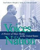 Voices of a Nation: A History of Mass Media in the United States 5th (fifth) edition