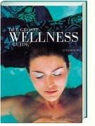 Der große Wellness-Guide