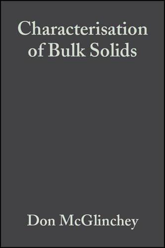 Read Online Characterisation of Bulk Solids pdf epub