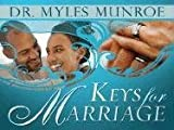 Keys for Marriage, Myles Munroe, 1603740309