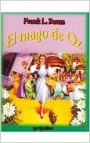 El mago de Oz/ The Wizard of Oz