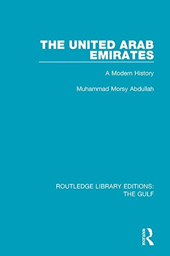 The United Arab Emirates: A Modern History (Routledge Library Editions: The Gulf)