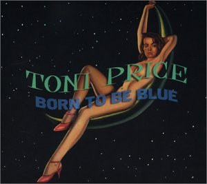 Born to Be Blue by Texas Music Group