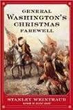 General Washington's Christmas Farewell, Stanley Weintraub, 0452285321