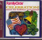 Family Circle - Music for Holidays Year Round - Independence Day - St. Patrick's Day - Christmas - Valentine's Day - Thanksgiving - Memorial Day -