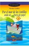 Por el Mar de las Antillas anda un barco de papel / Through the Caribbean Sea Sails a Paper Boat