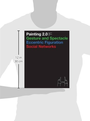 Painting 2.0: Expression In the Information Age by Hochdorfe Achim