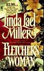 Fletcher's Woman, Linda Lael Miller, 0671010042