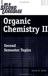by David M. Klein Organic Chemistry II as a Second Language: Second Semester Topics(text only)1st (First) edition[Paperback]2005