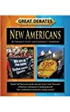 New Americans (Great Debates Tough Questions / Smart History)
