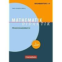 Fachdidaktik: Mathematik-Didaktik (8. Auflage): Praxishandbuch für die Sekundarstufe I und II. Buch